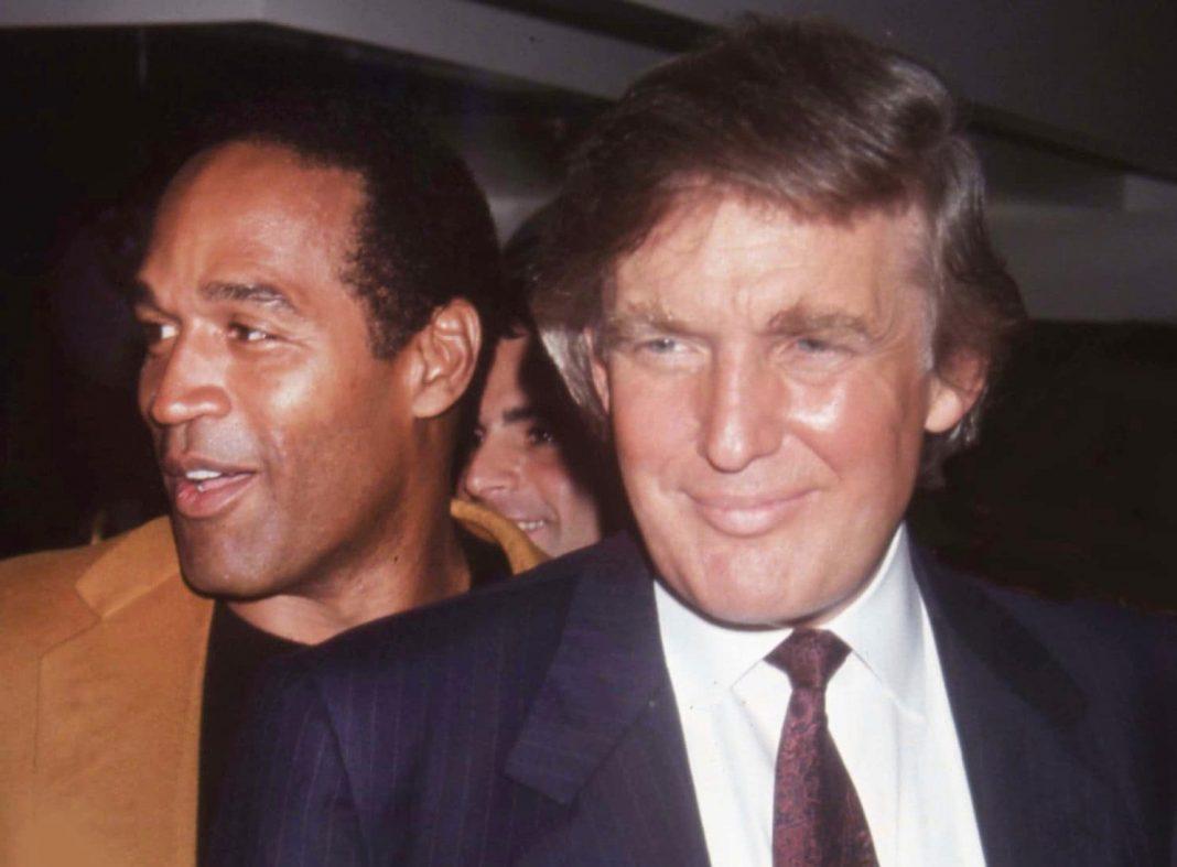 O.J Simpson and Donald Trump